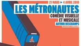 Les Métronautes, une comédie visuelle et musicale