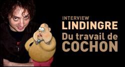 INTERVIEW DE LINDINGRE