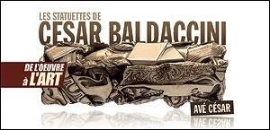 DE L'OEUVRE A L'ART : LES STATUETTES DE CESAR BALDACCINI