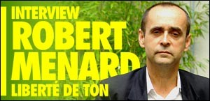INTERVIEW DE ROBERT MENARD