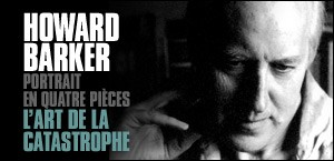 HOWARD BARKER : PORTRAIT EN QUATRE PIECES