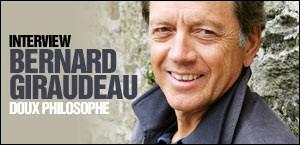 INTERVIEW DE BERNARD GIRAUDEAU