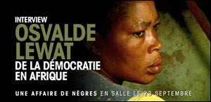 INTERVIEW DE OSVALDE LEWAT