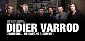 INTERVIEW DE DIDIER VARROD