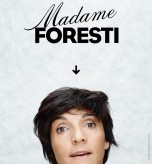 Florence Foresti : Madame Foresti