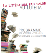 Samedi littéraire au Lutetia 2012