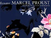Ecouter Marcel Proust