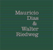 Mauricio Dias et Walter Riedweg