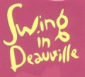Swing in Deauville 2007