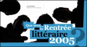 RENTREE LITTERAIRE 2005