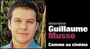 INTERVIEW DE GUILLAUME MUSSO
