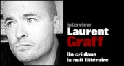 INTERVIEW DE LAURENT GRAFF