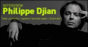 INTERVIEW DE PHILIPPE DJIAN