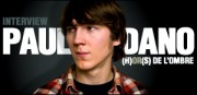 INTERVIEW DE PAUL DANO