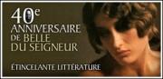 40e ANNIVERSAIRE DE BELLE DU SEIGNEUR