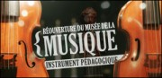 REOUVERTURE DU MUSEE DE LA MUSIQUE