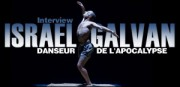 INTERVIEW D'ISRAEL GALVAN