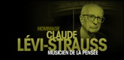 HOMMAGE A CLAUDE LEVI-STRAUSS
