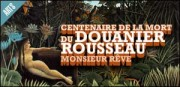 CENTENAIRE DE LA MORT DU DOUANIER ROUSSEAU