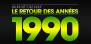 LE RETOUR DES ANNEES 1990