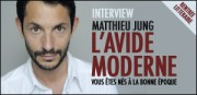 INTERVIEW MATTHIEU JUNG