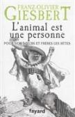 L'animal est une personne : qu'advient-il de nos frères et soeurs les bêtes ?