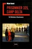 Prisonnier 325, Camp Delta