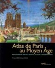 Atlas de Paris au Moyen-Age