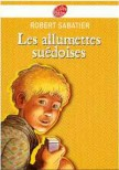 Les Allumettes sudoises