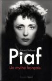 Piaf. Un mythe français