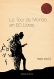 Le Tour du Monde en 80 livres