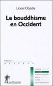 Le Bouddhisme en Occident