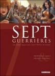 Sept Guerrières