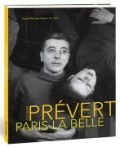 Jacques Prvert, Paris la Belle