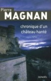 Chronique d&#039;un chteau hant