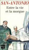 Entre la vie et la morgue