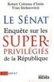 Le Sénat : enquête sur les superprivilégiés de la République